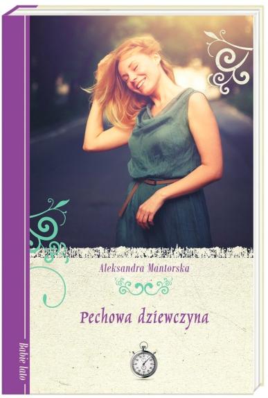 Pechowa dziewczyna, Aleksandra Mantorska